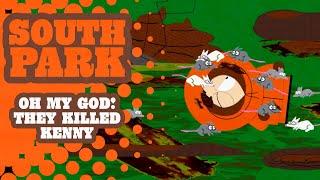 Oh My God! Every. Kenny. Death. - SOUTH PARK