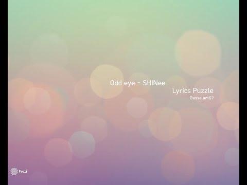 SHINee - ODD EYE Lyrics Puzzle(Assalam)