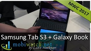 Samsung Galaxy Tab S3 + Galaxy Book: Tablet and Convertible Hands-on Review