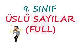 9  SINIF - ÜSLÜ SAYILAR (FULL)