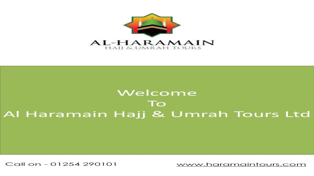 Al Haramain Hajj & Umrah Tours Ltd