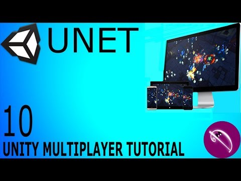 10. Unity Multiplayer Tutorial (UNET Lobby Manager)