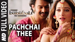 Download Hindi Video Songs - Pachchai Thee Video Song | Baahubali (Tamil) | Prabhas, Rana, Anushka, Tamannaah
