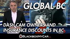 Calls For Dash Cam Owners and Insurance Discounts in BC - BlackboxMyCar