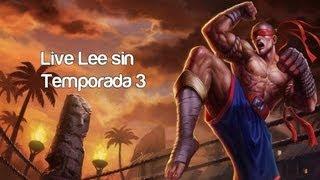 LIVE Lee sin [Temporada 3] Ojos que no ven... Ep 119