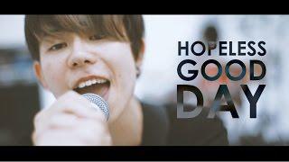 AIRFLIP -Hopeless Good Day-【OFFICIAL VIDEO】