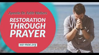 W.A.M.O.E Outreach Ministries | Apostle Dr Faith Walters - Restoration Through Prayer