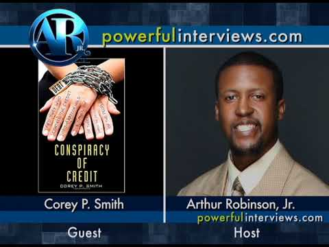 The Conspiracy of Credit Corey P Smith interview