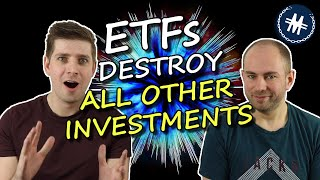ETFs Destroy All Other Investments - ETFs vs Stocks and Funds