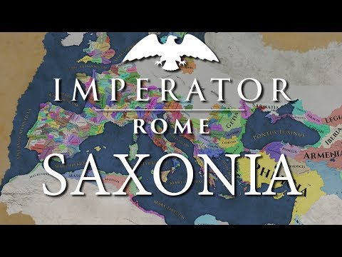 Imperator: Rome | Saxonia Preview