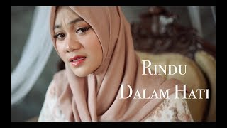 RINDU DALAM HATI - JODIE & ARSY ( Cover by Fadhilah Intan )
