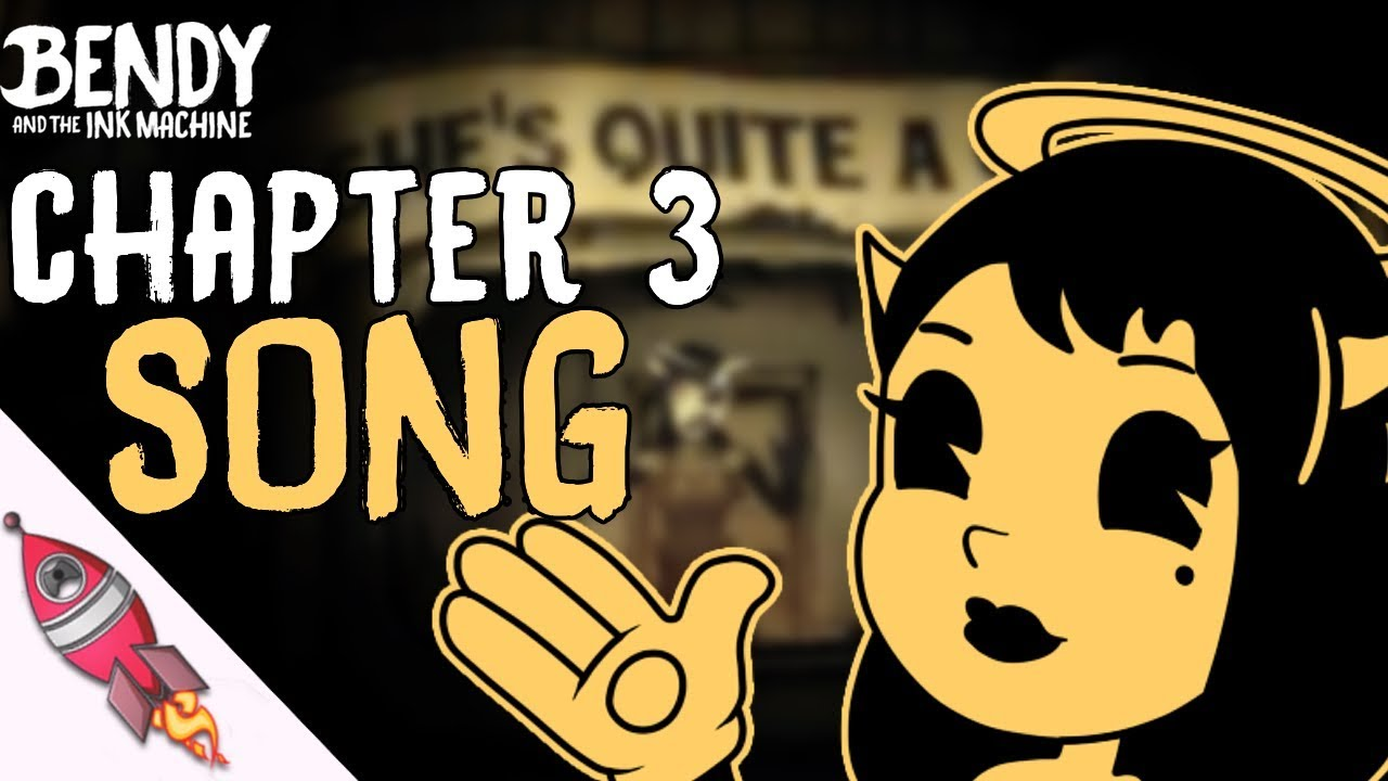 Bendy and the Ink Machine Chapter 3 Song - Rockit Gaming ...