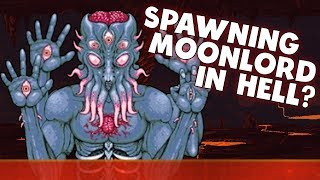 What happens when you spawn the Moon Lord in hell?