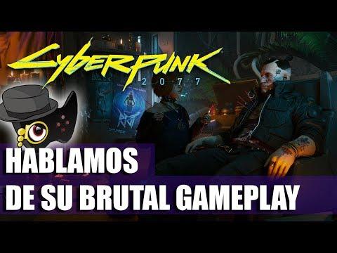 HABLEMOS DE CYBERPUNK 2077 Y SU BRUTAL GAMEPLAY -PARTICIPA-