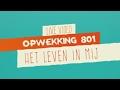 Opwekking 801 - Het Leven In Mij - CD41 - (live video)