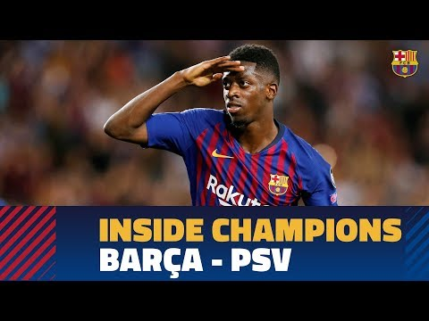 INSIDE CHAMPIONS | Barça 4-0 PSV Eindhoven 0 thumbnail