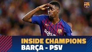 INSIDE CHAMPIONS | Barça 4-0 PSV Eindhoven 0