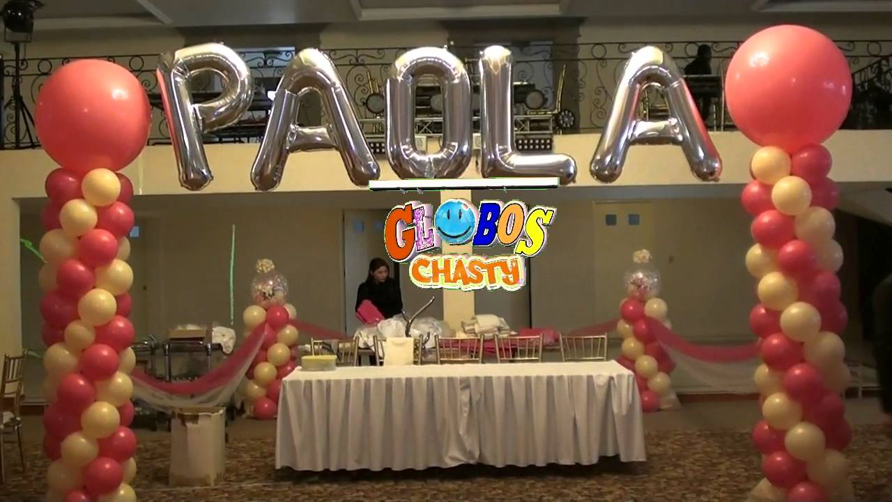 Decoracion para xv a os globos chasty youtube for Arreglos de salon con globos