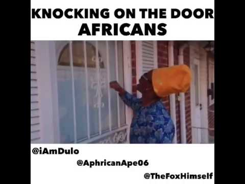 Video: How Americans vs Africans knock on Your Door