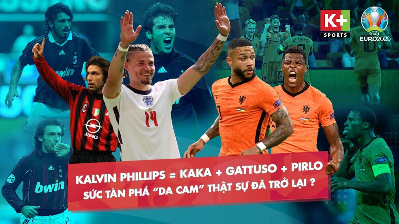 KALVIN PHILLIPS = KAKA + PIRLO + GATTUSO - SỨC TÀN PHÁ CỦA CƠN LỐC MÀU DA CAM TRỞ LẠI?   EURO 2020