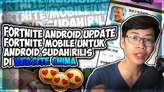 Fortnite Android Update Aplikasi Fortnite Mobile Untuk Android Sudah Rilis Di Website China?
