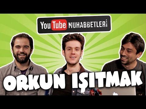 YouTube Muhabbetleri - Orkun Işıtmak