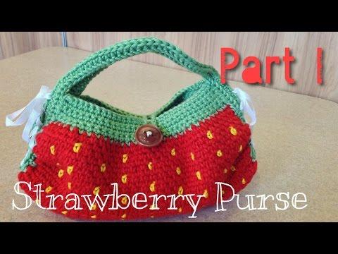 วิธีถักกระเป๋าโครเชต์สตรอเบอรี่มอส Part 1/2 (Crochet Strawberry Moss Purse)