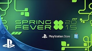 PlayStation Store Spring Fever 2015 Lineup Trailer