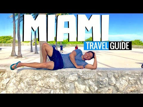 Miami Vacation Travel Guide: All You Need To Know (2019 Attractions)