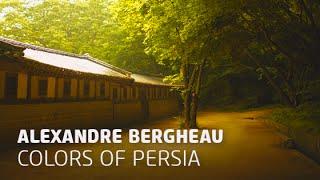 Alexandre Bergheau - Colors of Persia (Original Mix)