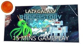 Lazy Galaxy: Rebel Story - 15 Mins Gameplay - Xbox One