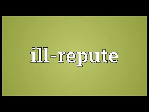 Ill-repute Meaning