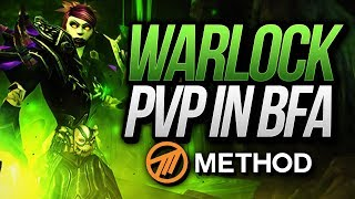 Warlock PVP in BFA (Battle for Azeroth) | What to Expect | Method