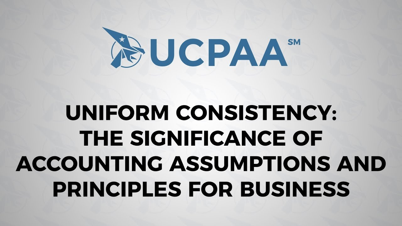 Uniform Consistency: The Significance of Accounting