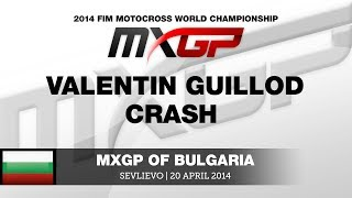 MXGP of Bulgaria 2014 Valentin Guillod Crash - Motocross