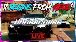 NEED FOR SPEED : UNDERCOVER [NEW SERIES] IT BEGINS FROM HERE !! [PART - 1]