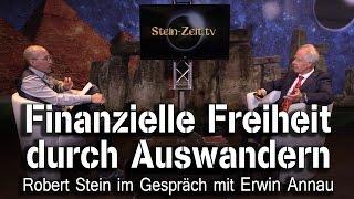 Finanzielle Freiheit durch Auswander - Dr- Erwin Annau bei SteinZeit