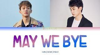ONESTAR (임한별) Feat. CHEN(첸) - May We Bye (오월의 어느 봄날) (HAN/ROM/INDO Color Coded Lyrics/가사)
