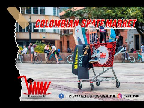 C.S.M ¨COLOMBIA SKATE MARKET