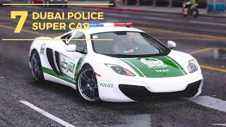 7 Super Cars Own By Dubai's Police
