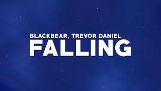 blackbear x Trevor Daniel - falling (Lyrics)