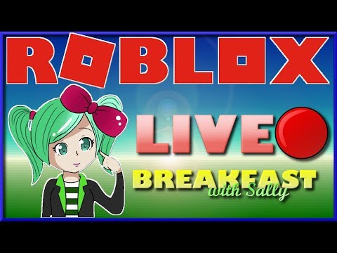 🔴Roblox LIVE🔴Breakfast with Sally ROBLOX Toy Code Giveaway!