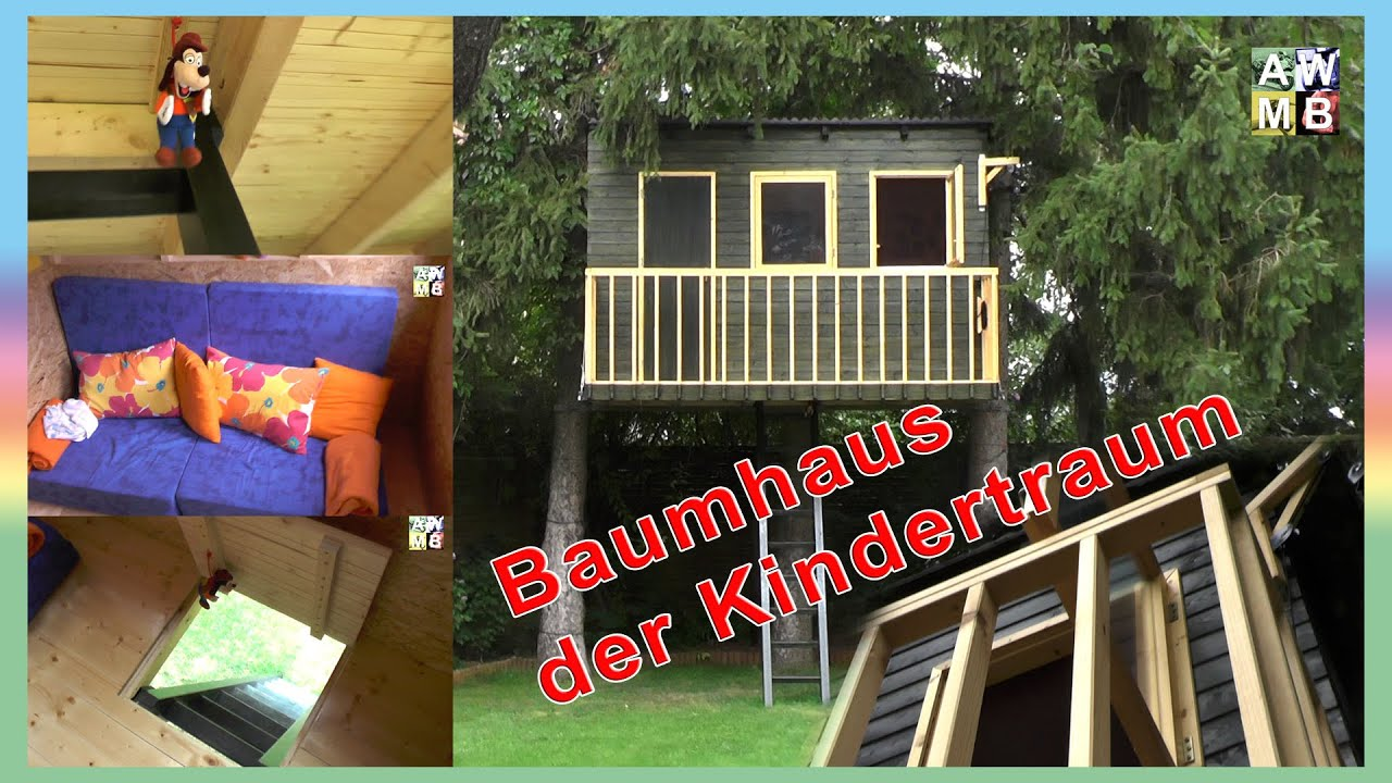 baumhaus der kindertraum youtube. Black Bedroom Furniture Sets. Home Design Ideas