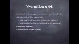 Lauseenjäsenet: predikaatti