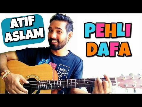 Pehli Dafa Guitar Chords Lesson - Atif Aslam