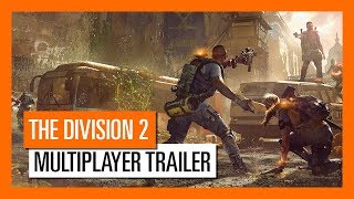 OFFICIAL THE DIVISION 2 - MULTIPLAYER TRAILER: DARK ZONE & CONFLICT
