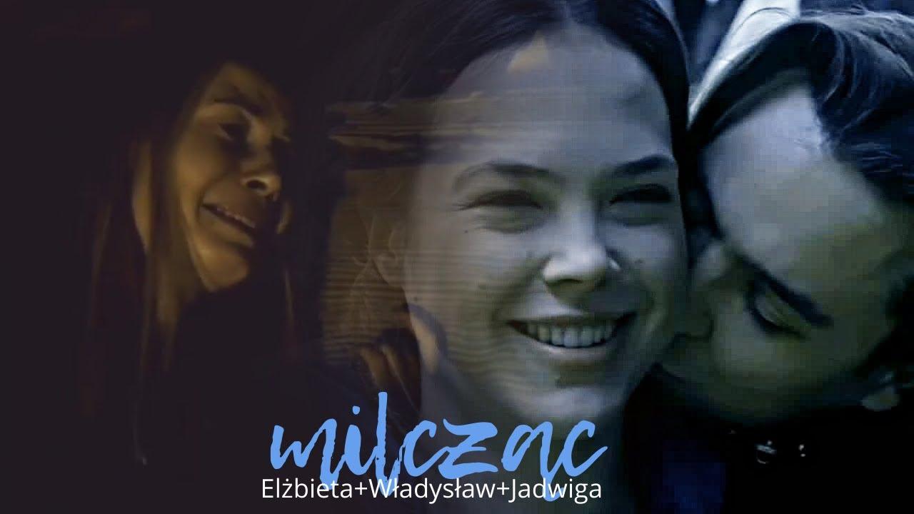 Elżbieta+Władysław (+Jadwiga) | Milcząc [Korona Królów]