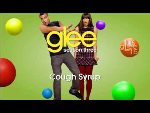 Cough Syrup - Glee [HD Full Studio] (MP3 DOWNLOAD)