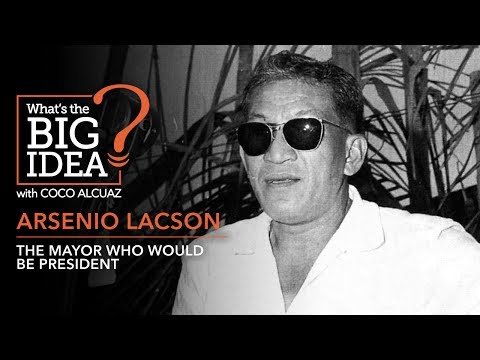 What's The Big Idea? Arsenio Lacson: The mayor who would be president