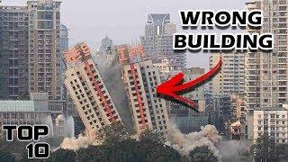 Top 10 Shocking Demolitions Gone Horribly Wrong